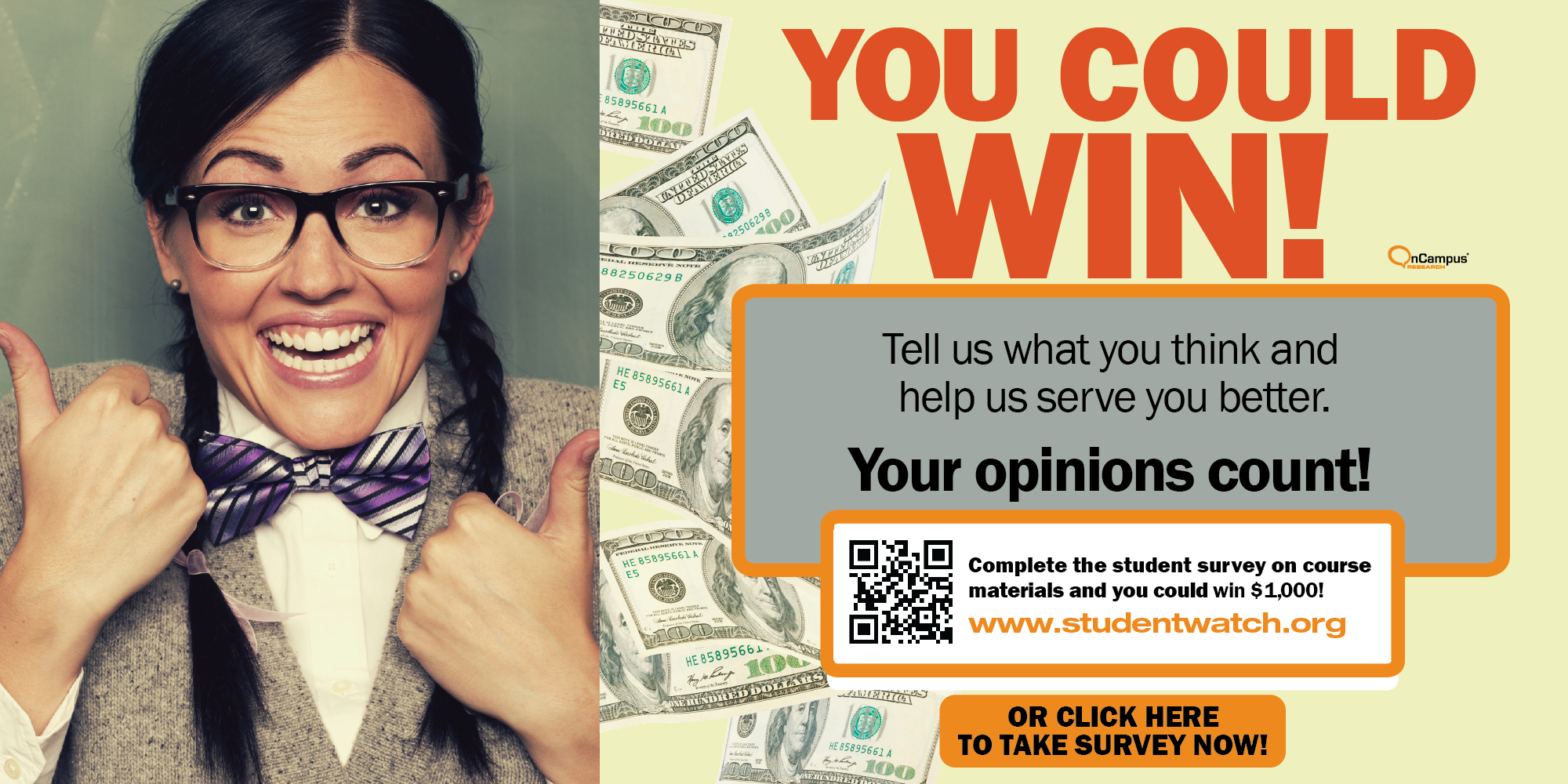 You could win by taking the student watch survey.