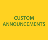 Custom Announcements