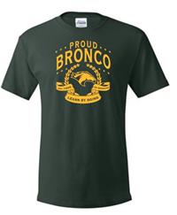 **Sale Only $7 Tee Proud Bronco Laurels & Banner Dk Green
