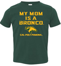*Toddler Tee My Mom Is A Broncohead Forest Green