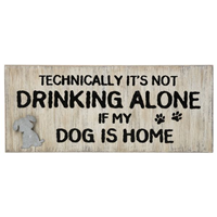 Wall Plaque - If My Dog Is Home